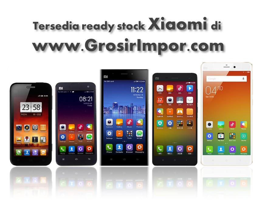 Kini Tersedia Xiaomi Redmi Note, Redmi 2, Mi4 dan Mi Note Pro 64 GB 4G dengan Harga Grosir Batam